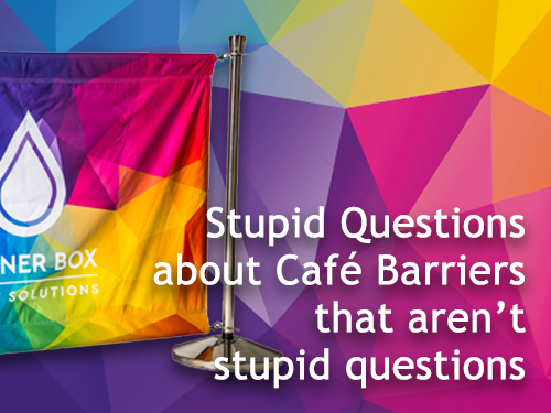 Stupid Questions about Café Barriers that aren't stupid questions.