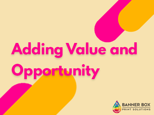 Adding Value and Opportunity: How Hard Signage is Banner Box's state-of-the-art solution