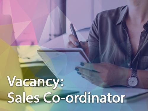 Job Vacancy: Sales Co-ordinator